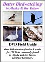 Alaska and Yukon Field Guide DVD