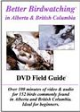 Alberta and British Columbia Field Guide DVD
