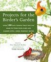 Projects For The Birder's Garden